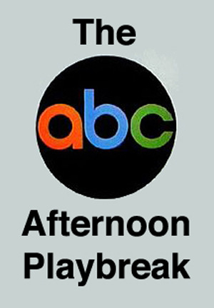 Серіал «The ABC Afternoon Playbreak» (1972 – 1975)