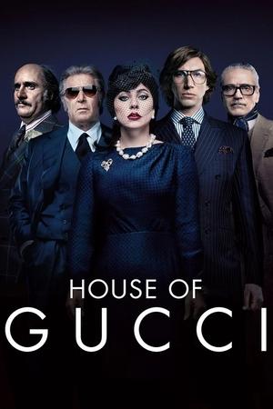 Фильм «Дом Gucci» (2021)