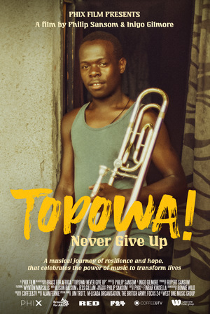 Фільм «TOPOWA! Never Give Up» (2020)