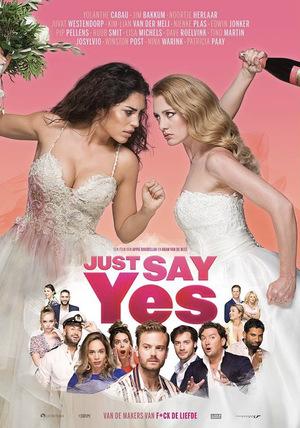 Фильм «Просто скажи да» (2021)