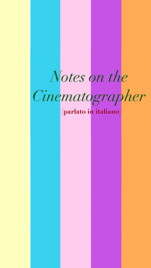 Фільм «Notes on the Cinematographer (parlato in italiano)» (2020)