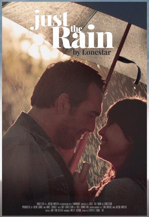 Фильм «Just the Rain: Lonestar» (2014)