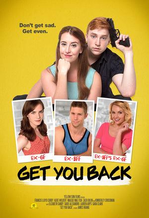 Фильм «Get You Back» (2017)