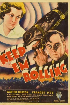 Фільм «Keep 'Em Rolling» (1934)