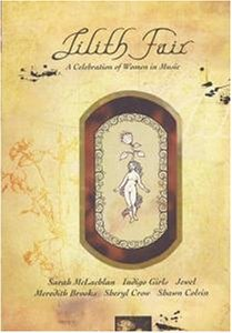 Фильм «Lilith Fair: A Celebration of Women in Music» (1997)