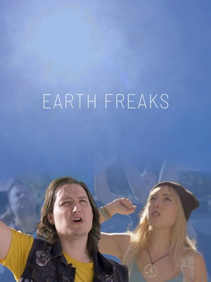 Фільм «Earth Freaks» (2020)