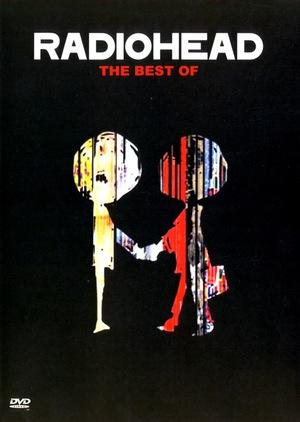 Фільм «Radiohead: The Best Of» (2008)