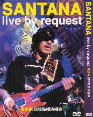 Фільм «Live by Request: Santana» (2002)