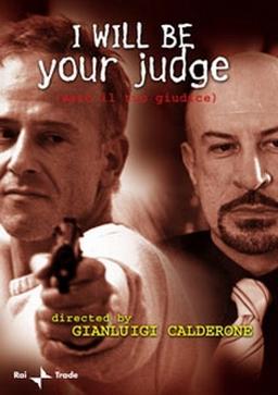 Фільм «Sarò il tuo giudice» (2001)