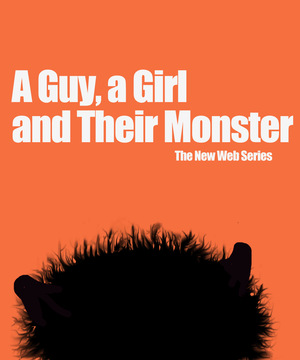 Сериал «A Guy, a Girl, and Their Monster» (2013)