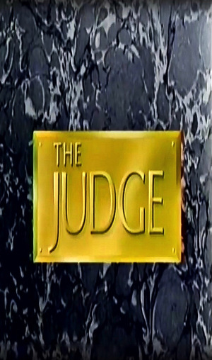 Серіал «The Judge» (1986 – 1993)