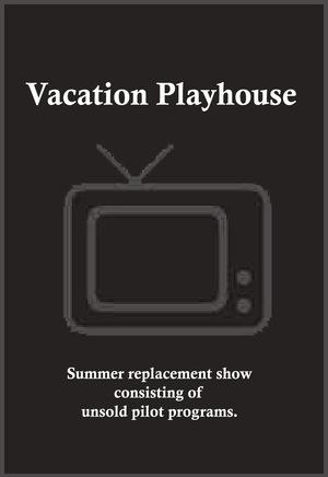 Серіал «Vacation Playhouse» (1963 – 1967)