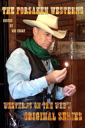 Сериал «The Forsaken Westerns» (2017 – ...)
