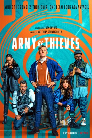 Фільм «Армія крадіїв» (2021)