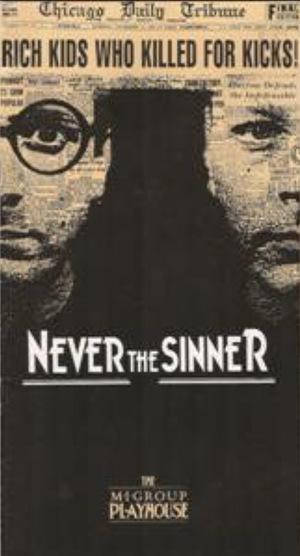 Фильм «Never the Sinner» (1990)