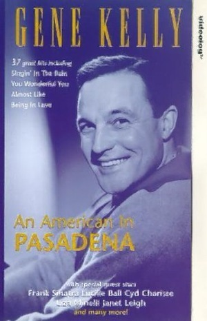 Фільм «Gene Kelly: An American in Pasadena» (1978)