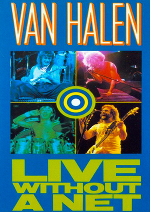 Фильм «Van Halen Live Without a Net» (1986)