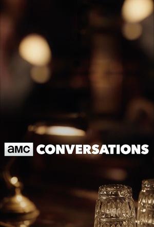 Серіал «AMC Conversations» (2017 – ...)