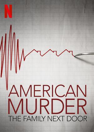 Фильм «Американское убийство: Семья по соседству» (2020)