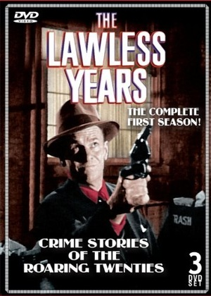 Серіал «The Lawless Years» (1959 – 1961)