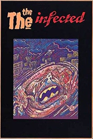 Фільм «The The: Infected» (1987)