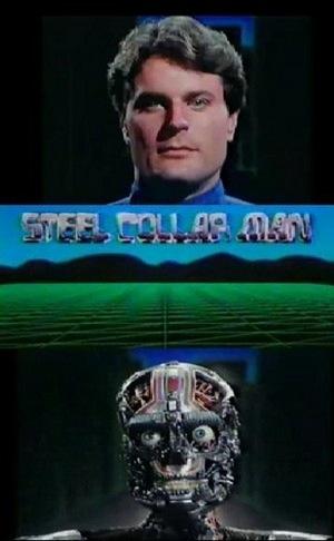 Фильм «The Steel Collar Man» (1985)