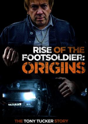 Восхождение Пехотинца: Начало / Rise of the Footsoldier Origins: The Tony Tucker Story