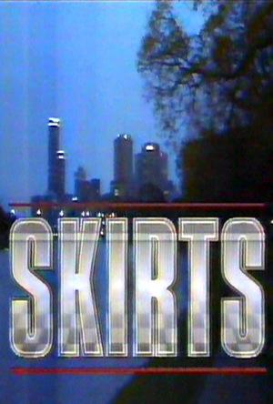 Серіал «Skirts» (1990 – 1991)