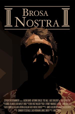 Фільм «Brosa Nostra» (2018)