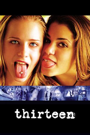 Фільм «Тринадцять» (2003)