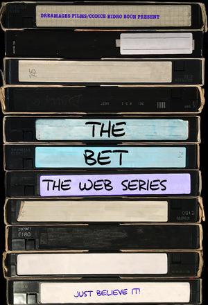 Серіал «The Bet» (2016 – 2020)