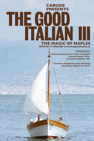 Фільм «The Good Italian III: The Magic of Naples» (2017)