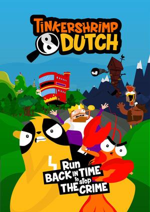 Серіал «Tinkershrimp & Dutch» (2016)