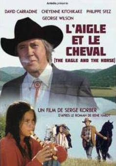 Фильм «Орёл и лошадь» (1994)