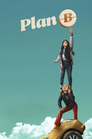 Фильм «План Б» (2021)