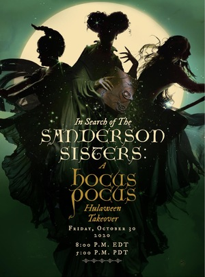 Мультфильм «In Search of the Sanderson Sisters: A Hocus Pocus Hulaween Takeover» (2020)