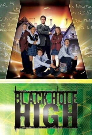 Серіал «Школа «Чорна діра»» (2002 – 2006)
