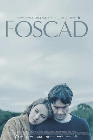 Фильм «Foscadh» (2021)