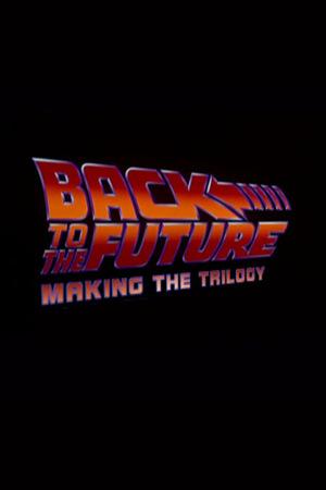 Фильм «Назад в будущее: Снимая трилогию» (2002)