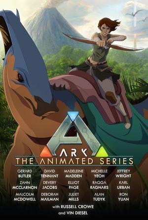 Серіал «Арк: Анимационный сериал» (2022 – ...)