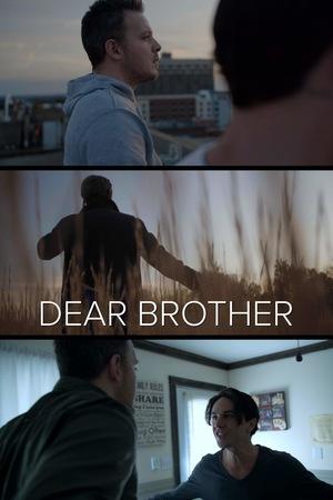 Фильм «Dear Brother» (2020)