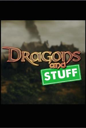 Сериал «Dragons and Stuff» (2017 – ...)