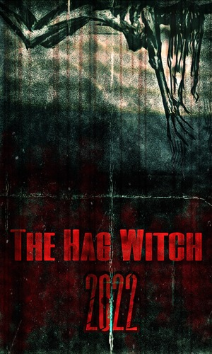 Фільм «The Hag Witch» (2022)