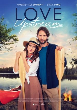 Фільм «Любовь вверх по течению» (2021)