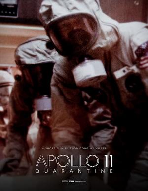 Фильм «Apollo 11: Quarantine» (2021)