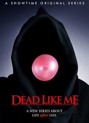 Серіал «Мертвые, как я» (2003 – 2004)