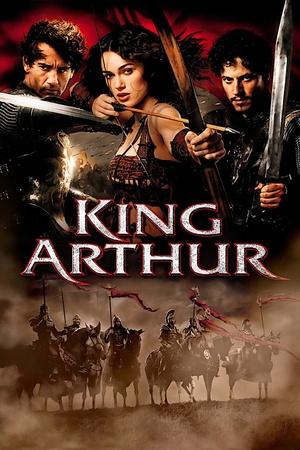 Фільм «Король Артур» (2004)