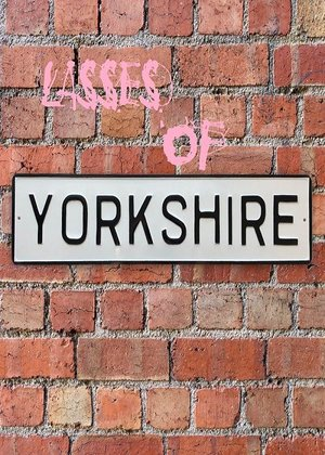Фільм «Lasses of Yorkshire» (2022)