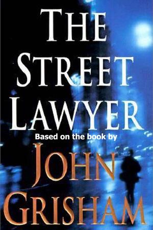 Фильм «Уличный адвокат» (2003)