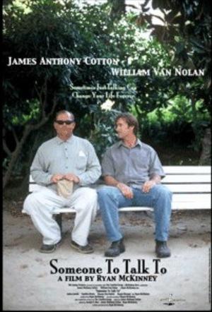 Фильм «Someone to Talk to» (2003)